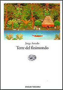Terre del finimondo - Jorge Amado - copertina