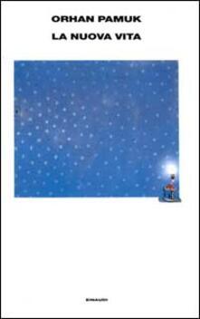 La nuova vita - Orhan Pamuk - copertina