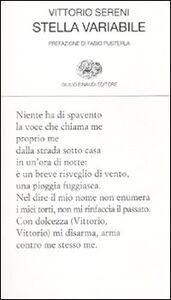 Foto Cover di Stella variabile, Libro di Vittorio Sereni, edito da Einaudi