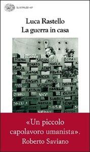 La guerra in casa - Luca Rastello - copertina