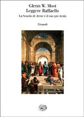 Leggere Raffaello. La Scuola di Atene e il suo pre-testo