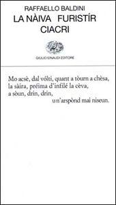 Libro La nàiva-Furistír-Ciacri Raffaello Baldini