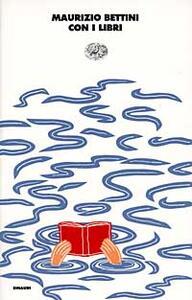 Con i libri - Maurizio Bettini - copertina