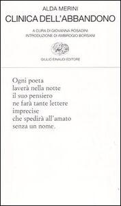 Foto Cover di Clinica dell'abbandono, Libro di Alda Merini, edito da Einaudi