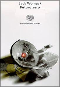 Futuro zero - Jack Womack - copertina