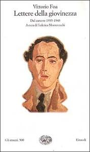 Lettere della giovinezza. Dal carcere (1935-1943) - Vittorio Foa - copertina