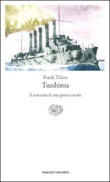 Grandtoureventi.it Tsushima. Il romanzo di una guerra navale Image