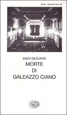 Writersfactory.it Morte di Galeazzo Ciano Image