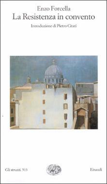 Camfeed.it La resistenza in convento Image
