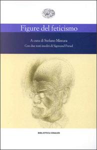 Libro Figure del feticismo