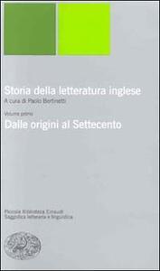 Storia della letteratura inglese. Vol. 1: Dalle origini al Settecento. - copertina