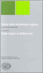 Libro Storia della letteratura inglese. Vol. 1: Dalle origini al Settecento.