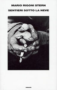 Foto Cover di Sentieri sotto la neve, Libro di Mario Rigoni Stern, edito da Einaudi