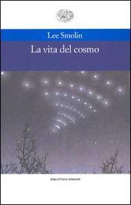 La vita del cosmo