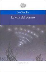 Libro La vita del cosmo Smolin