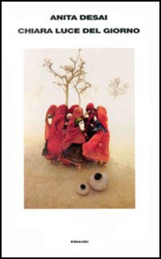 Chiara luce del giorno - Anita Desai - copertina