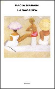La vacanza - Dacia Maraini - copertina