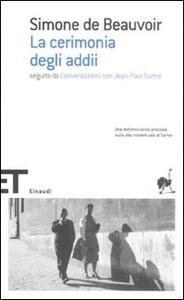 La cerimonia degli addii-Conversazioni con Jean-Paul Sartre - Simone de Beauvoir - copertina