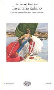 Inventario italiano. Costumi e mentalità di un paese materno