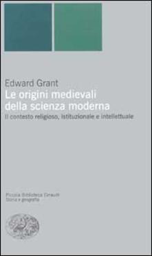 Laboratorioprovematerialilct.it Le origini medievali della scienza moderna. Il contesto religioso, istituzionale e intellettuale Image