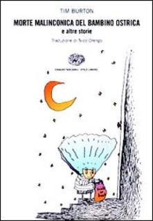La morte malinconica del bambino ostrica e altre storie - Tim Burton - copertina