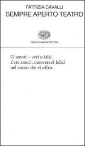 Sempre aperto teatro - Patrizia Cavalli - copertina