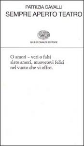 Libro Sempre aperto teatro Patrizia Cavalli