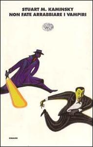 Non fate arrabbiare i vampiri - Stuart M. Kaminsky - copertina