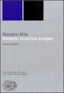 Libro Maderna musicista europeo Massimo Mila