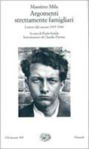 Argomenti strettamente famigliari. Lettere dal carcere (1935-1940) - Massimo Mila - copertina
