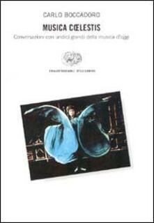 Listadelpopolo.it Musica coelestis. Conversazioni con undici grandi della musica d'oggi. Con CD audio Image