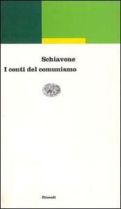 I conti del comunismo - Aldo Schiavone - copertina
