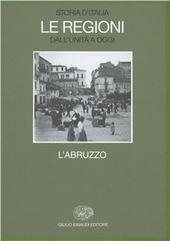 Storia d'Italia. Le regioni dall'Unità a oggi. Vol. 15: L'Abruzzo.