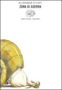 Zona di guerra - Alexander Stuart - copertina