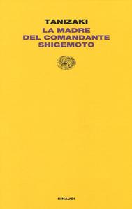 Libro La madre del Comandante Shigemoto Junichiro Tanizaki
