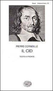 Il Cid - Pierre Corneille - copertina