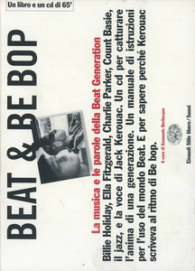 Libro Beat & Be bop. Jack Kerouac, la musica e le parole della Beat Generation. Con CD audio Emanuele Bevilacqua