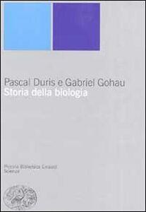 Libro Storia della biologia Pascal Duris , Gabriel Gohau