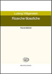Ricerche filosofiche - Ludwig Wittgenstein - copertina
