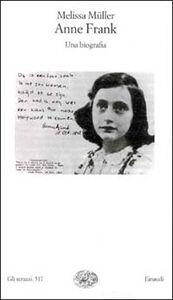 Libro Anne Frank. Una biografia Melissa Müller