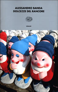 Dolcezze del rancore - Alessandro Banda - copertina