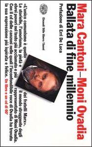 Libro Ballata di fine millennio. Con CD audio Moni Ovadia , Mara Cantoni