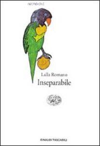 Libro Inseparabile Lalla Romano