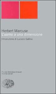 Libro L' uomo a una dimensione Herbert Marcuse