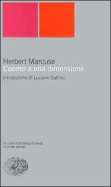L' uomo a una dimensione - Herbert Marcuse - copertina
