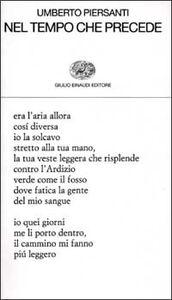 Libro Nel tempo che precede Umberto Piersanti