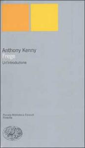Libro Frege. Un'introduzione Anthony Kenny