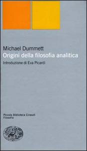 Libro Origini della filosofia analitica Michael Dummett