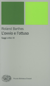 Libro L' ovvio e l'ottuso Roland Barthes