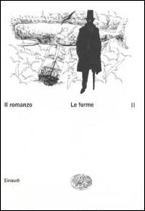 Il romanzo. Vol. 2: Le forme. - copertina